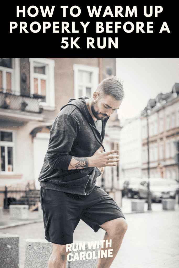 warm up properly before a 5k run