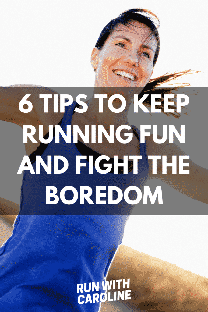 tips to keep running fun