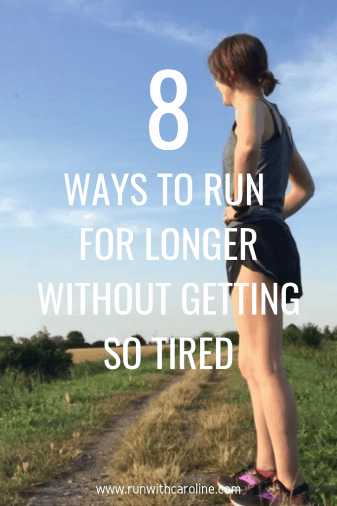 ways to run for longer without getting so tired