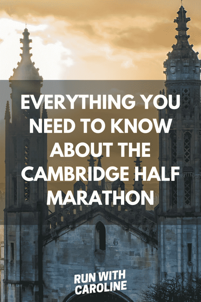 everything you need to know about running the Cambridge Half Marathon