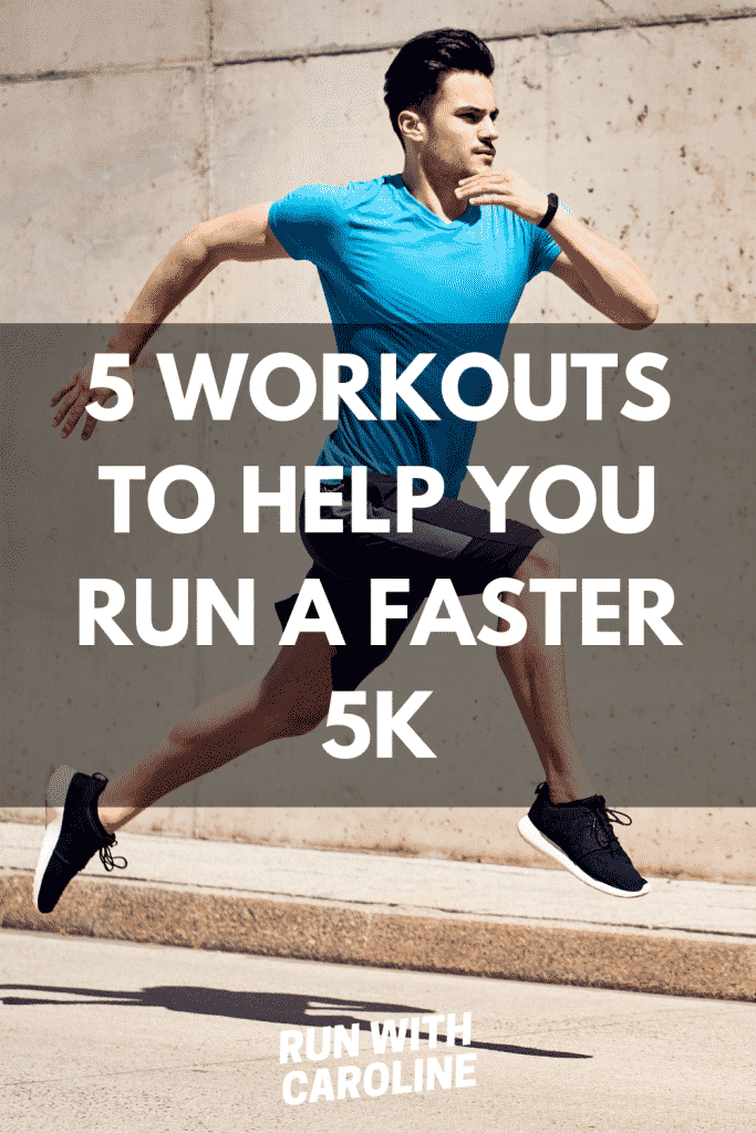 workouts for a faster 5k