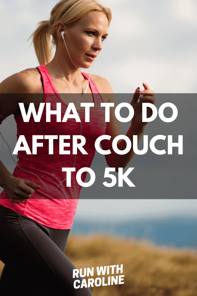 what to do after couch to 5k