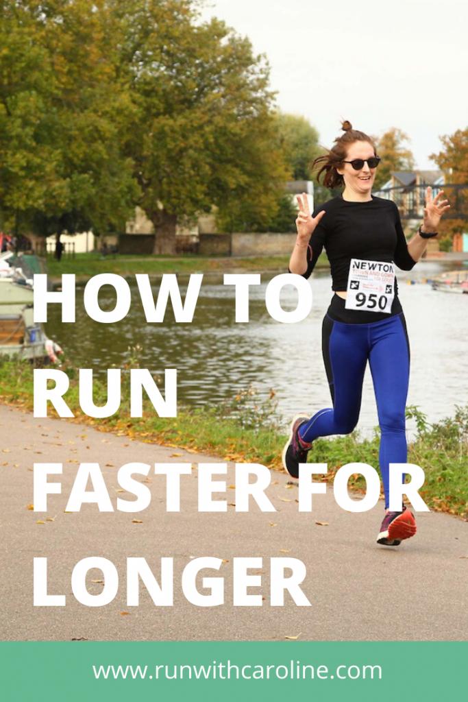 how to run faster for longer