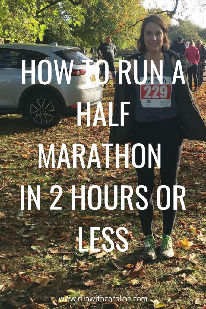 how to run a half marathon in 2 hours or less