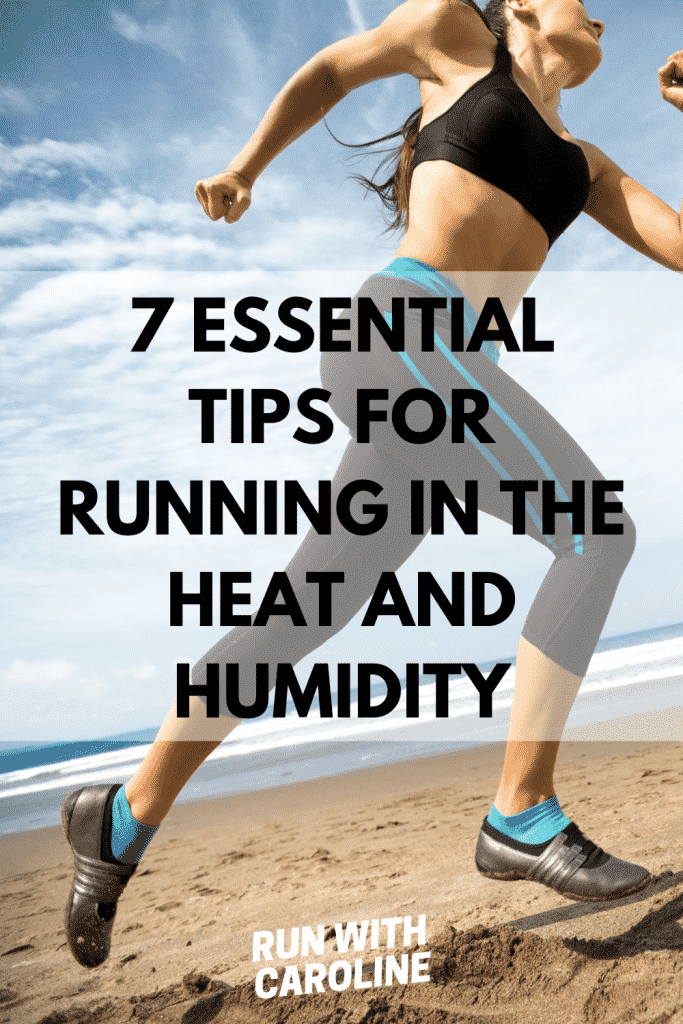 tips for running in heat and humidity