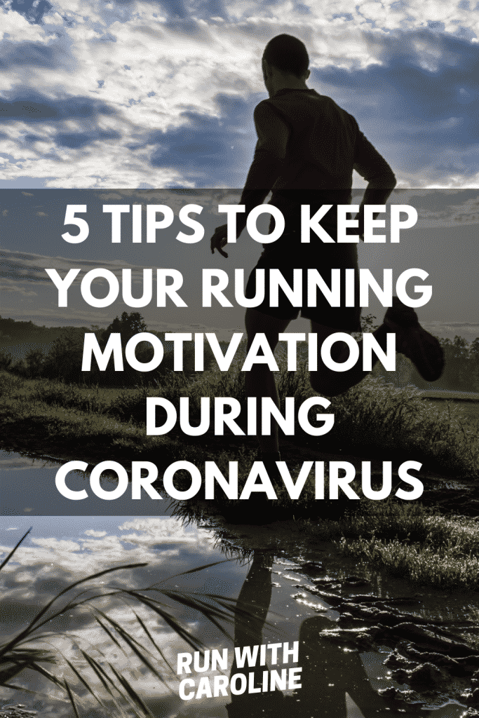 keep your running motivation during the pandemic