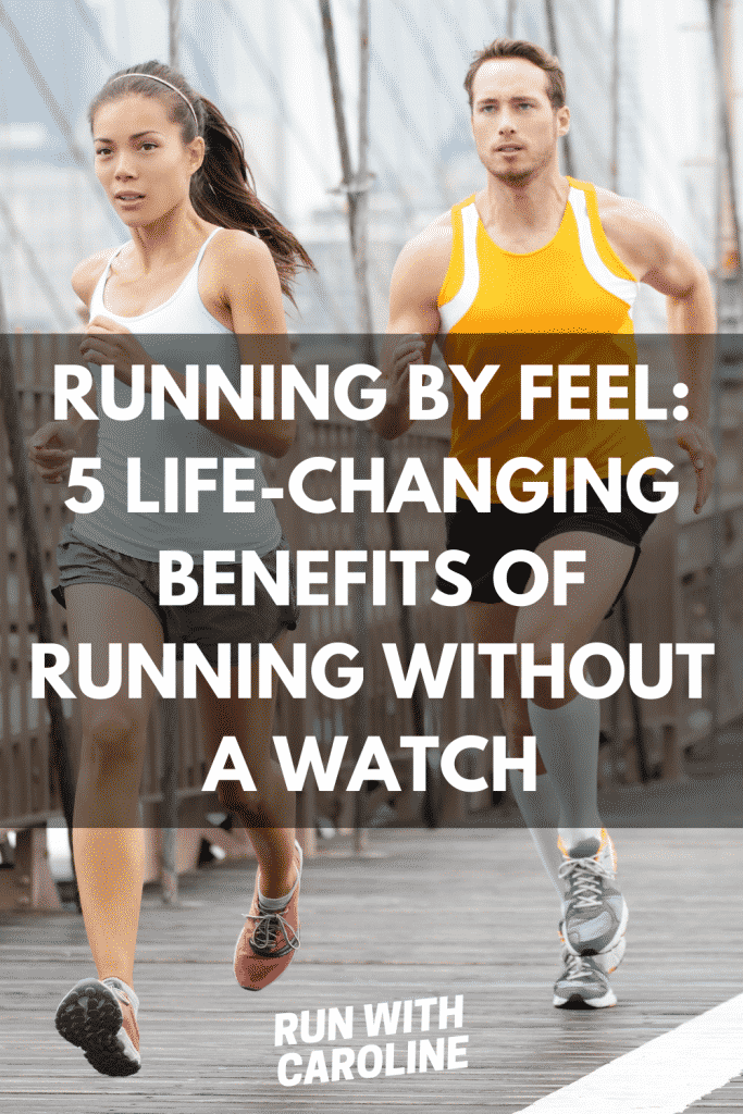benefits of running without a watch