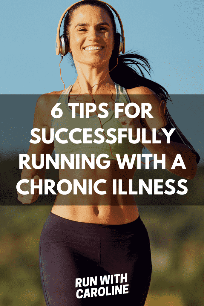 successfully running with a chronic illness