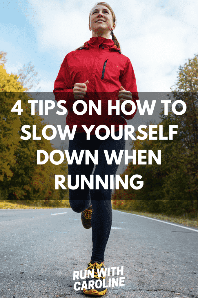 tips on how to slow yourself down when running