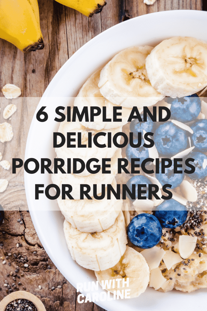 simple and delicious porridge recipes for runners