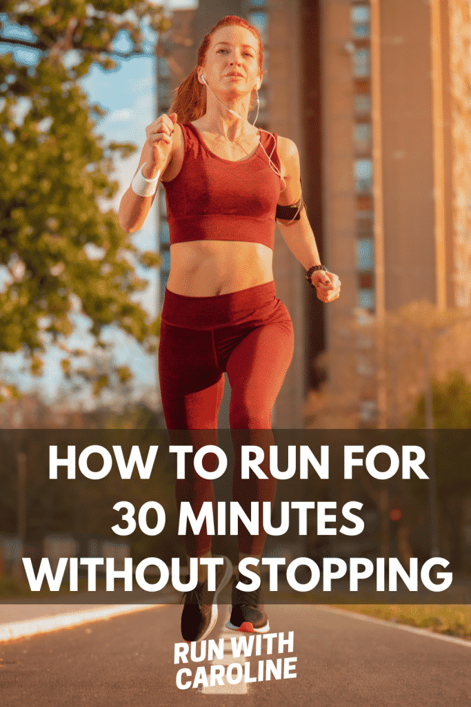 how to run for 30 minutes without stopping